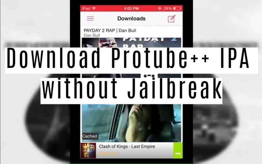 تنزيل ++ Protube على الايفون